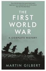 The First World War. A Complete History - купить и читать книгу