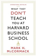 What They Don't Teach You at Harvard Business School - купити і читати книгу