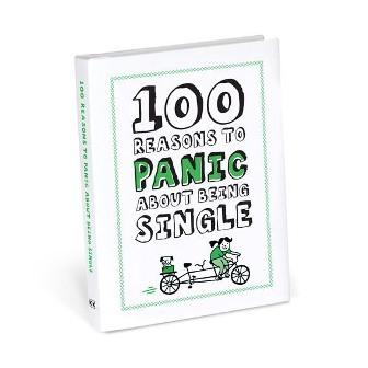 100 Reasons to Panic about Being Single - купить и читать книгу