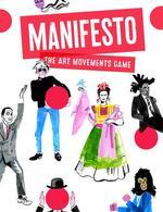 Manifesto. The Art Movements Game - купить и читать книгу
