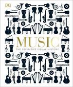 Music. The Definitive Visual History - купить и читать книгу