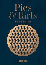 Pies and Tarts for All Seasons - купить и читать книгу