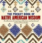 The Pocket Book of Native American Wisdom - купить и читать книгу