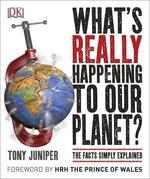 What's Really Happening to Our Planet? - купить и читать книгу