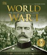 World War I. The Definitive Visual History - купить и читать книгу