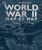 World War II Map by Map - купить и читать книгу