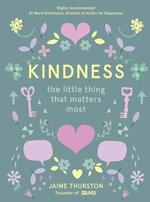 Kindness. The Little Thing That Matters Most - купить и читать книгу