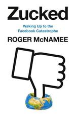 Zucked. Waking Up to the Facebook Catastrophe - купить и читать книгу