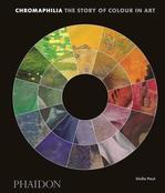 Chromaphilia. The Story of Colour in Art - купить и читать книгу