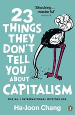 23 Things They Don't Tell You About Capitalism - купити і читати книгу