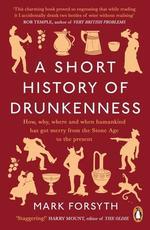 A Short History of Drunkenness - купити і читати книгу