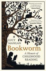 Bookworm. A Memoir of Childhood Reading - купить и читать книгу