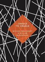 Cradle to Cradle - купить и читать книгу