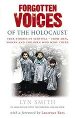 Forgotten Voices of The Holocaust - купить и читать книгу