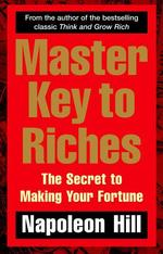 Master Key to Riches. The Secret to Making Your Fortune - купити і читати книгу