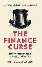The Finance Curse - купить и читать книгу
