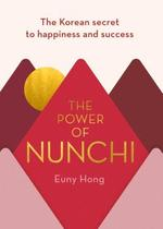 The Power of Nunchi - купить и читать книгу