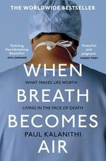 When Breath Becomes Air - купить и читать книгу