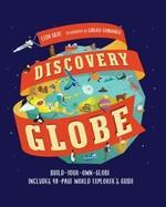 Discovery Globe. Build-Your-Own Globe Kit - купить и читать книгу