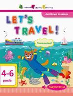 Англійська до школи. Let's travel! - купить и читать книгу