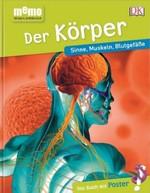 Wissen entdecken. Der Körper - купить и читать книгу