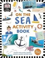 Little Travellers. On the Sea - купить и читать книгу