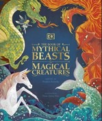 The Book of Mythical Beasts and Magical Creatures - купить и читать книгу