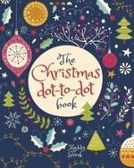 The Christmas Dot-to-Dot Book - купить и читать книгу