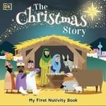 My First Nativity Book. The Christmas Story - купить и читать книгу