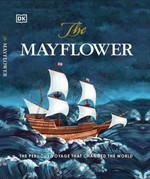 The Mayflower. The Perilous Voyage That Changed the World - купить и читать книгу