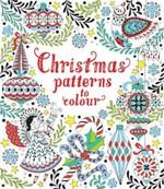 Christmas Patterns to Colour - купить и читать книгу