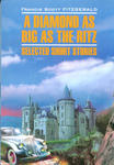 A Diamond as Big as the Ritz: Selected Short Stories