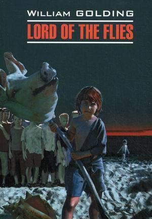 """Купить книгу """"Lord of the flies / Повелитель мух"""""""