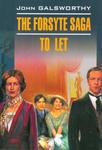The Forsyte saga. To let