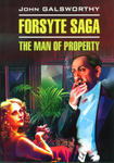 Forsyte saga. The man of property