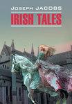 Irish Tales / Ирландские сказки