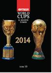 Все чемпионаты мира по футболу. Том 10. 2014